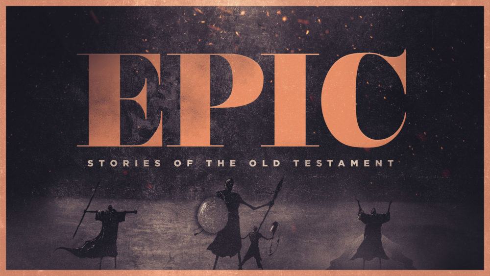 Epic Stories of the Old Testament