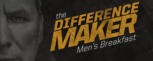 Difference Maker Men's Breakfast