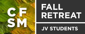 JV Students Fall Retreat