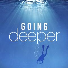 Going Deeper - North
