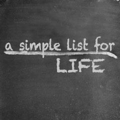 A Simple List for Life