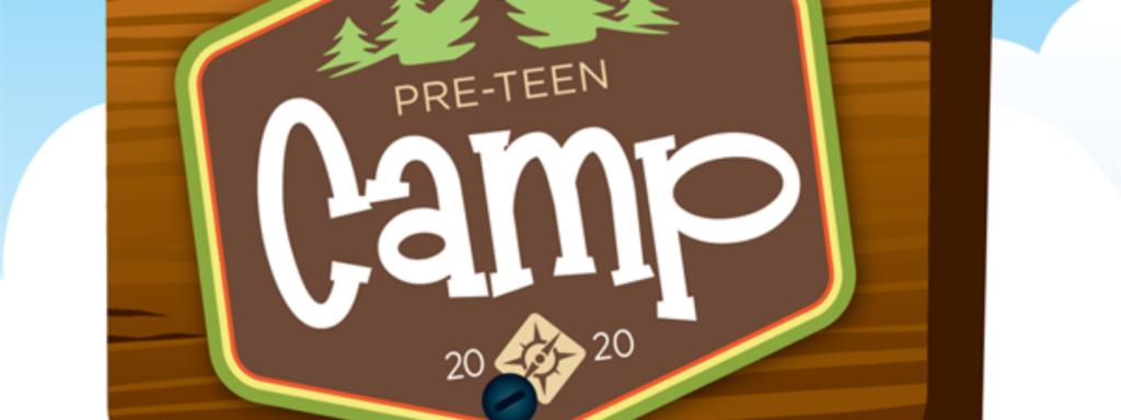 Pre-Teen Camp